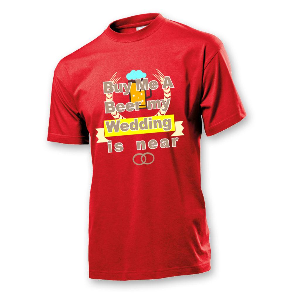 T-Shirt ...my wedding is near