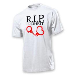 T-Shirt R.I.P Freiheit