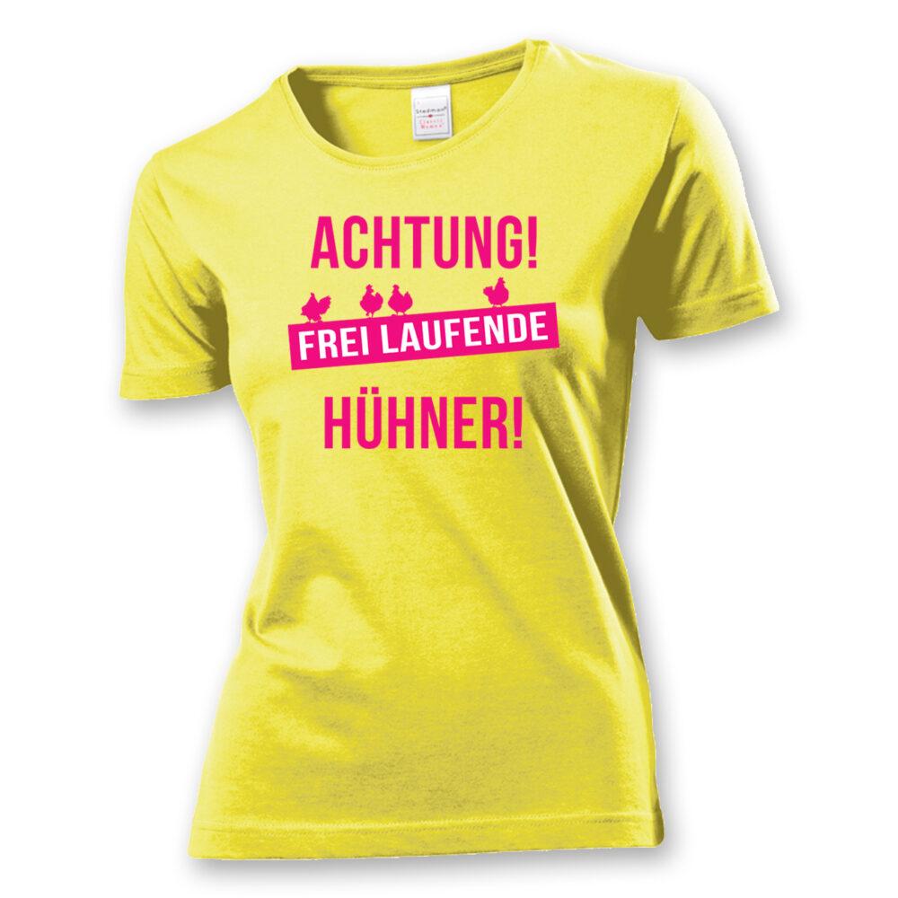 T-Shirt Achtung freilaufende Hühner