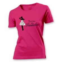 T-Shirt Ich bin die Freundin